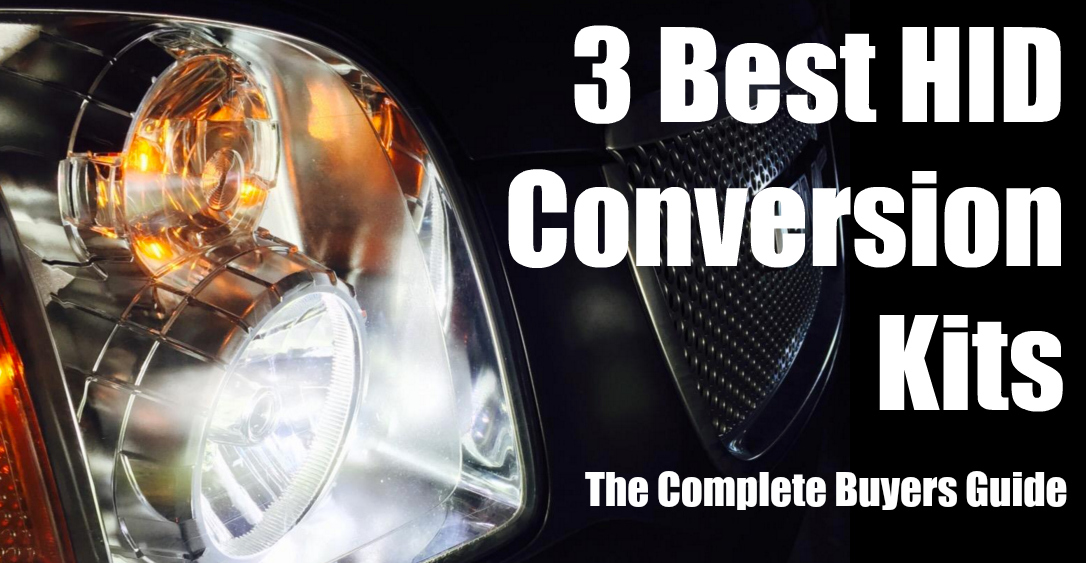 3 Best HID Conversion Kits